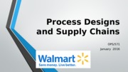 OPS 571 Process Designs and Supply Chains PowerPoint.pptx