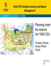 AVIA 2701 Week 10 Warren Mundy Planning under the Airports Act 7 October 2015.pdf