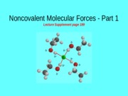 22_Noncovalent_Forces_Part1