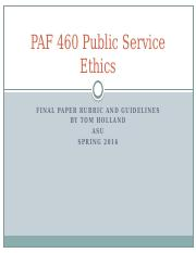 PAF 460 Public Service Ethics Final Paper guidelines
