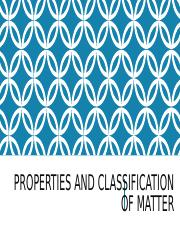 Properties and Classification of Matter.ppt