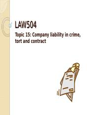 Topic 15 - Company liability in crime, tort and contract(1).ppt