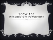 INTRO PPT SOCW Assignment