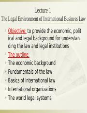 Lecture 1 The Legal Environment of International Business.pptx