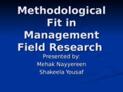 Methodological Fit in Management Field Research.ppt