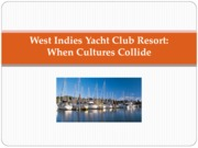 11. West Indies Yacht Club Resort Case_With notes
