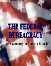 Federal  Bureaucracy-4.ppt