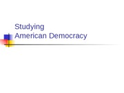 Studying American Democracy