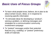 Basic Uses of Focus Groups