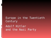COURSE, EUROPE IN THE TWENTIETH CENTURY, LECTURE 12, ADOLF HITLER