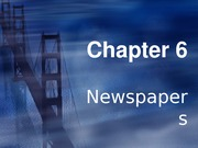 Chapter 06-Newspapers