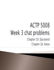 ACTP 5008_week 3 chat (Fall 2015).ppt