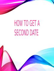 How to get a second date.pptx