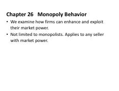 Chapter 26 Monopoly Behavior Slides