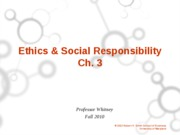 Ch. 3 Ethics & Social Responsibility Student Version