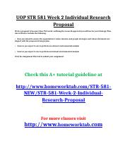 UOP STR 581 Week 2 Individual Research Proposal