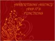 ADVERTISING AGENCY AND IT'S FUNCTIONS (Assignment)