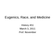 2011-03-03 -- Eugenics, Race, and Medicine