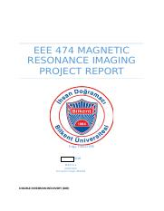 EEE 474 MAGNETIC RESONANCE IMAGING PROJECT REPORT.docx