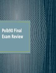 Polb90 Final Exam Review