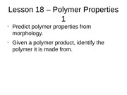 Lesson 18 - Polymer Properties 1