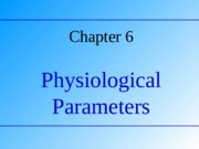 BM 6 Physiological parameters