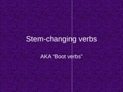Stem-changing verbs Review