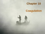 Lecture 6_Coagulation_Spring2012