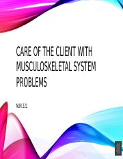 Care of the Client with Musculoskeletal System ProblemsPart IaVoice over (2).pptx