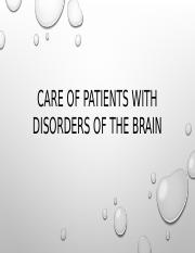 Care of patients with disorders of the brain
