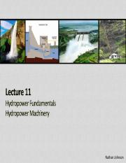 Lecture 11 - Hydropower Fundamentals and Hydropower Machinery