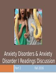11. Anxiety Disorders Part 2 & Anxiety Disorder I Readings Discussion - for students.pptx