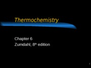 6 - Thermochemistry Lecture No Calorimetry