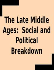 6 The Late Middle Ages Social & Political Breakdown Notes (2).ppt