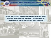 PRESENTATION ON NEW IRRs FOR ADVERTISMENTS, AND DEALERS,    BROKERS, AND SALESMEN (1) (1)