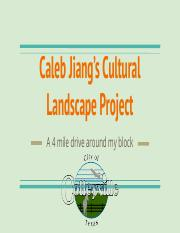 Your Cultural Landscape Project - CALEB JIANG [student]