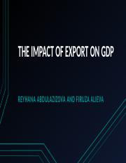 THE IMPACT OF EXPORT ON GDP.pptx