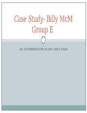 Case Study- Billy McM - Group E Power Point Presentation Template - Startup-4.pptx