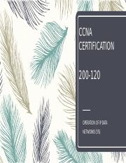CCNA CERTIFICATION OPERATION OF IP DATA NETWORKS