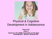 Psych211LifespanDev chpt.9 Physical&Cognitive Adolescence