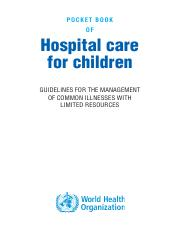 pocket book of hospital care for children guidelines for the management of common illness