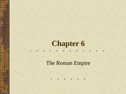Chapter6_Lecture_Roman_Empire(1)