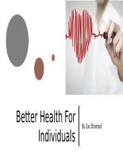 Better Health For Individuals.pptx