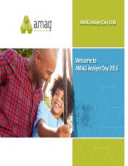 AMAG Pharmaceuticals Analyst Day 2016