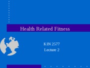 Lecture 2-Health related fitness 1