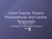 Lecture52_Chest Trauma, Cardiac Tamponade & Tension Pneumothorax - Impact on Circulation