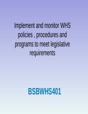 BSBWHS401 IMPL & MONITOR WHS.ppt