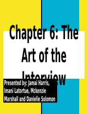 Chapter 6- The Art of the Interview