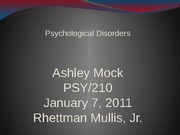 Wk 8 Assignment - Psychological Disorders' Presentation