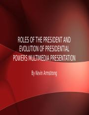 Roles of the President and Evolution of Presidential